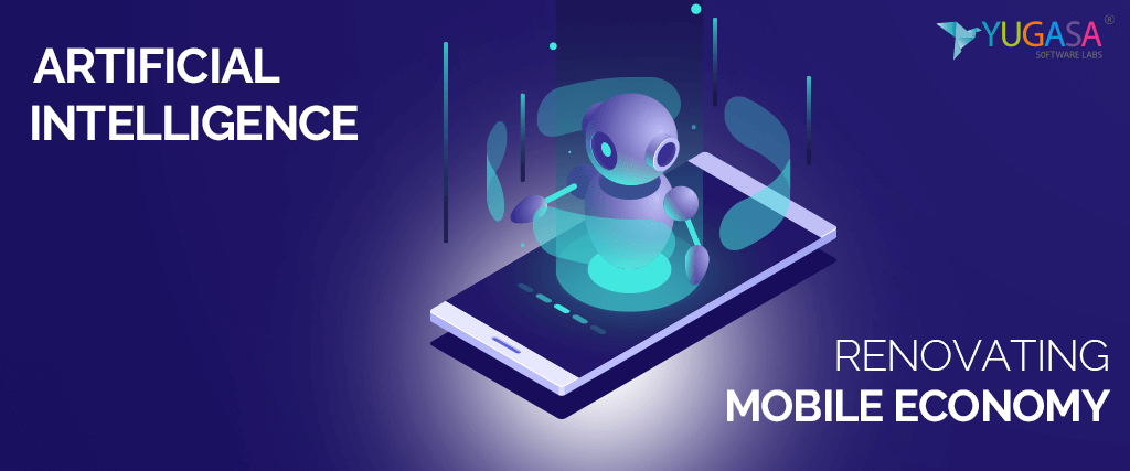 How is Artificial Intelligence Renovating Mobile Economy?