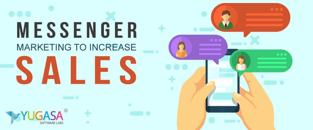Messenger Marketing To Increase Sales