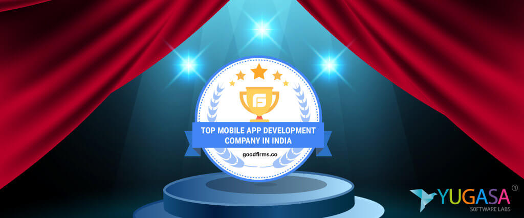 Yugasa Software Labs Is All Set to Burgeon as the Best Mobile App Service Provider at GoodFirms