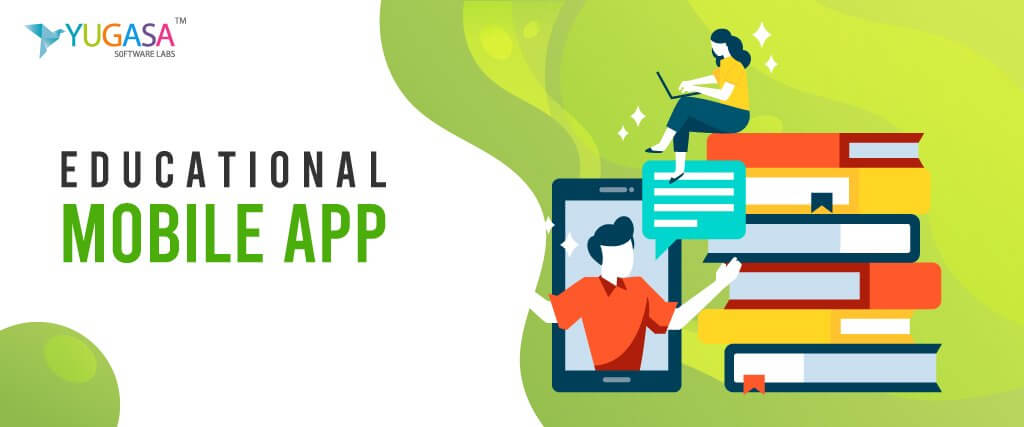How educational mobile app development improves your educational system?
