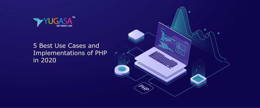 5 Best Use Cases and Implementations of PHP in 2020
