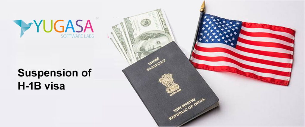 Suspension of H-1B visa along with 3 other categories by the US President