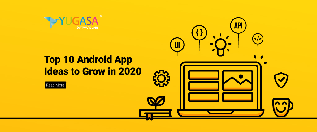 Top 10 Android App Ideas to Grow in 2020