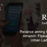 Reliance aiming to compete with Amazon, Flipkart: Plans to buy Urban Ladder, Milkbasket