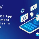Top 10 iOS App Development Companies In Gurgaon