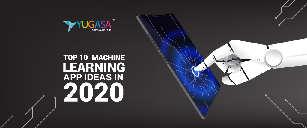 top 10 machine learning app ideas in 2020