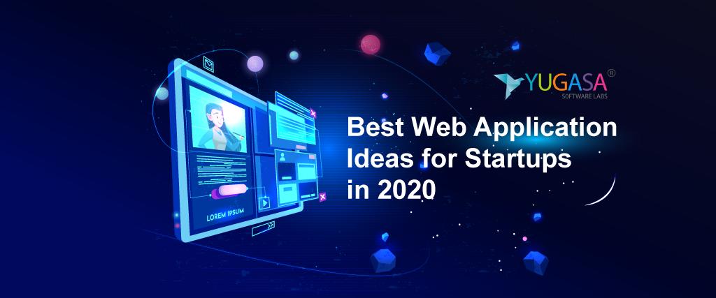 Best Web Application Ideas for Startups in 2020