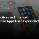 Best practices to Enhance Your Mobile App's User Experience