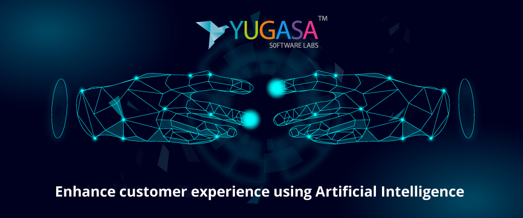 Enhance customer experience using AI 2020