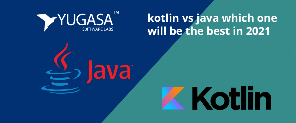 Kotlin vs Java which one will be the best in 2021