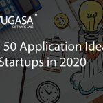 Top 50 Application Ideas for Startups in 2020