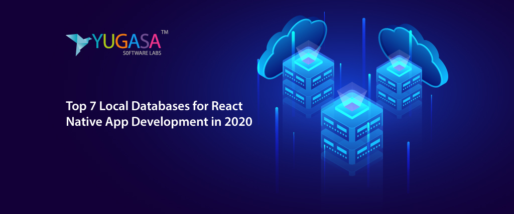 Top Local Databases for React Native App Development in 2020