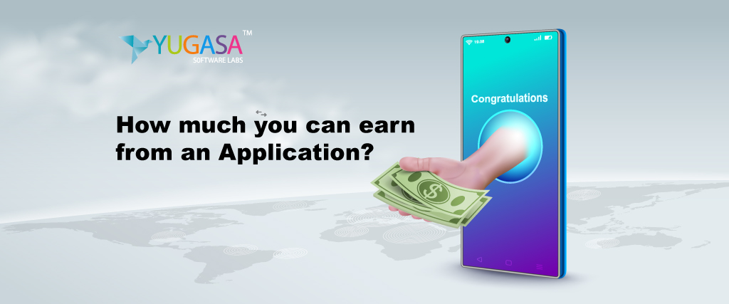 how much you can earn from an application Earning App