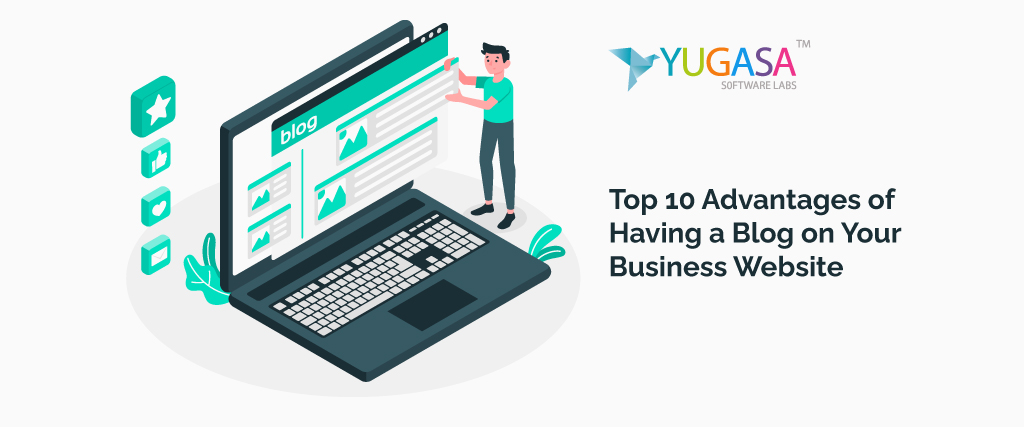 top 10 advantages of having a blog on your business website