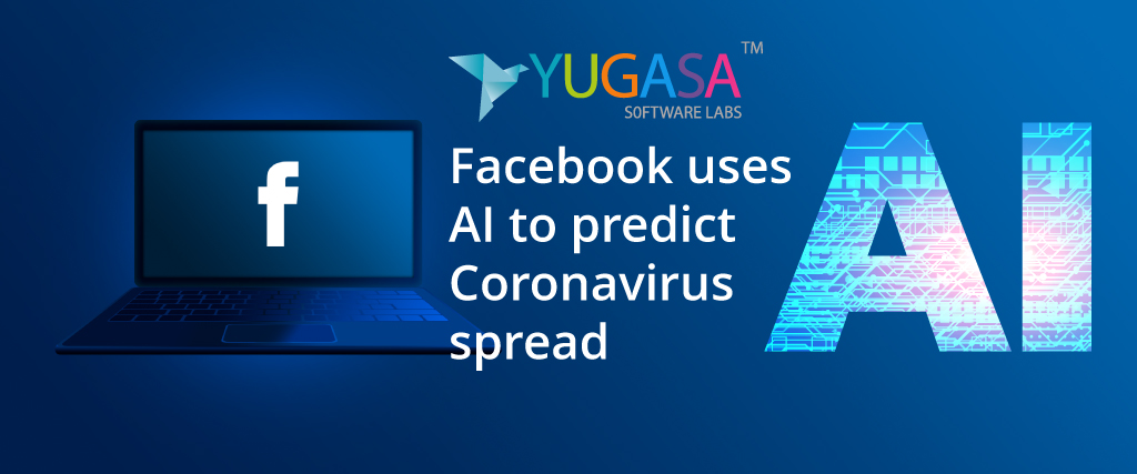 Facebook uses AI to predict coronavirus spread