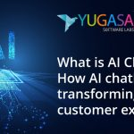 What is AI Chatbot and How AI chatbots are transforming the customer experience?