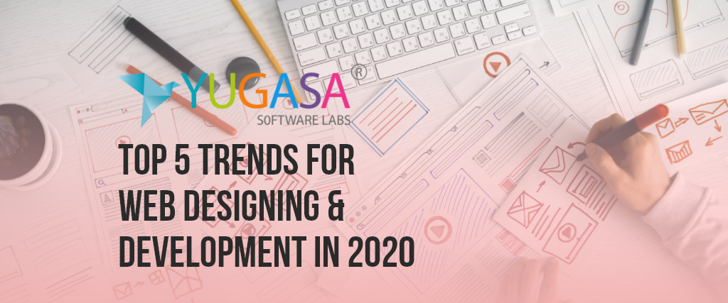 top 5 trends for web designing and development in 2020