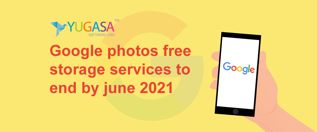 Google photos free storage services to end by June 2021