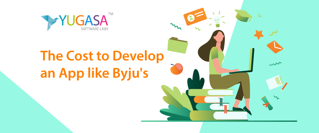 The cost to develop an app like byjus