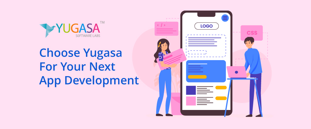 choose yugasa for your next app development