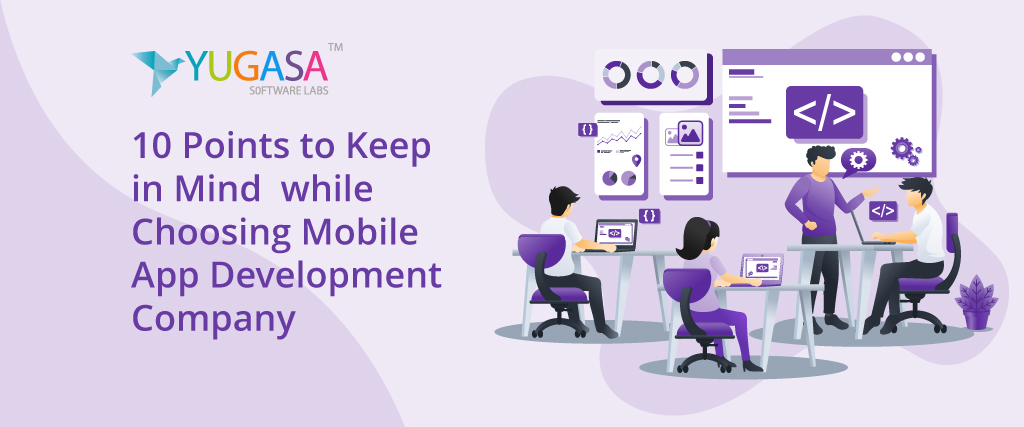 10 points to keep in mind choosing mobile app development company