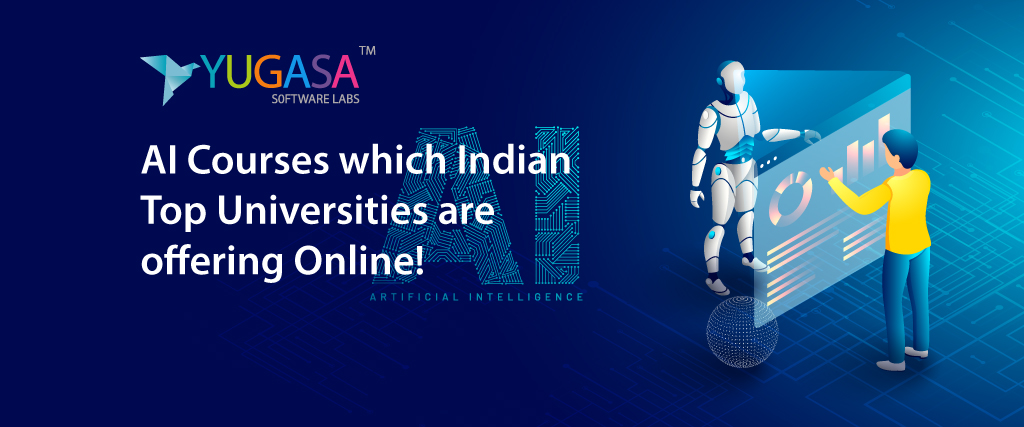 AI Courses 2020 which Indian Top Universities are offering Online!
