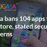 China bans 104 apps from its app store, stated security concerns