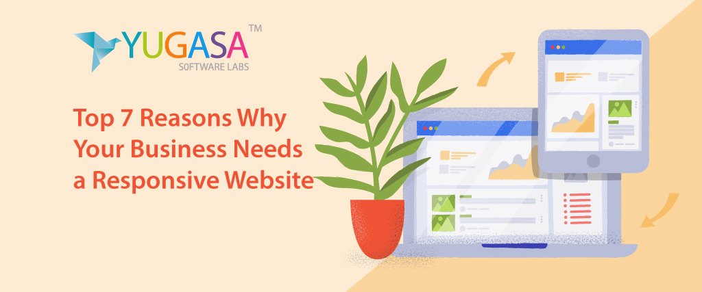 Top 7 Reasons Why Your Business Needs a Responsive Website
