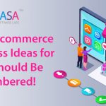 Top 8 Ecommerce Business Ideas for 2021 Should Be Remembered!