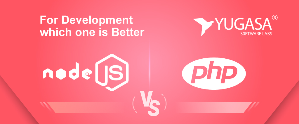 for development which one is better php vs node-js