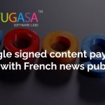 Google signed content payment deal with French news publishers