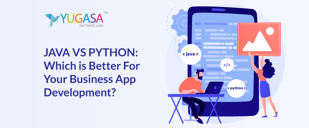JAVA vs PYTHON Which is better for Business App Development
