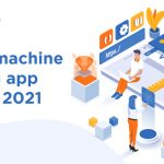 Top 15 machine learning app ideas in 2021
