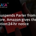 Apple suspends Parler from App Store, Amazon gives the application 24-hr notice