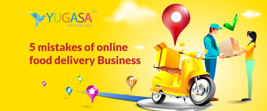 5 mistakes of online food delivery Business