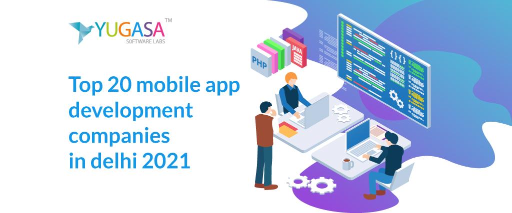 Top 20 mobile app development companies in Delhi 2021