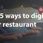 Top 5 ways to digitize your restaurant