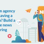 Having an agency but not having a news app? Build a profitable news app by hiring Yugasa