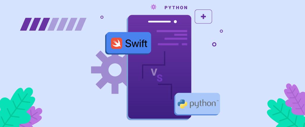Swift vs Python: Who Will Be The Winner For iOS App Development In 2021?